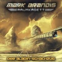 Mark Brandis - Raumkadett Der Aladin-Schachzug - Teil 30
