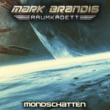 Mark Brandis - Raumkadett 08: Mondschatten