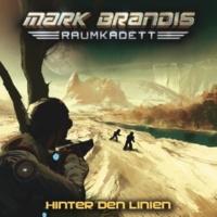 Mark Brandis - Raumkadett Hinter den Linien - Teil 11