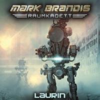 Mark Brandis - Raumkadett Laurin - Teil 11