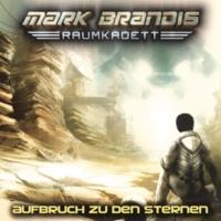 Mark Brandis - Raumkadett Aufbruch zu den Sternen - Teil 16