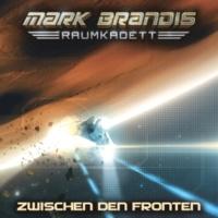 Mark Brandis - Raumkadett Zwischen den Fronten - Teil 39