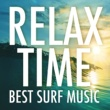 サブライム Relax Time - Best Surf Music -