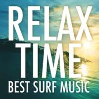 ヴァリアス・アーティスト Relax Time - Best Surf Music -
