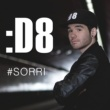 D8 Sorri