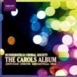 Huddersfield Choral Society The Carols Album: Huddersfield Choral Society