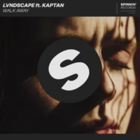 LVNDSCAPE Walk Away (feat. Kaptan)