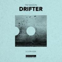 Tim Mason Drifter (Extended Mix)