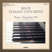 Sang-Eun Oh Italian Concerto in F Major, BWV 971: I. [Without tempo Designation]