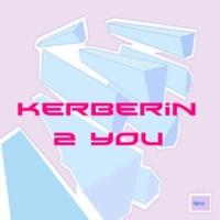 Kerberin 2 you