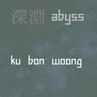 ku bon woong ABYSS