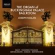 Joseph Nolan The Organ of Buckingham Palace
