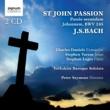 Charles Daniels/Stephen Varcoe/Stephan Loges/Yorkshire Baroque Soloists/Peter Seymour St John Passion: バッハ