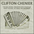 Clifton Chenier My Soul