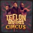 Teflon Brothers Arvon Leidit