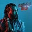 Mathew Gold Lay Down
