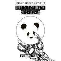 ジョアキム・ガロー/Ridwello Keep Out Of Reach Of Children
