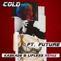 マルーン5/フューチャー Cold (feat.フューチャー) [Kaskade & Lipless Remix]