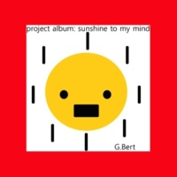 G.Bert Sunshine to my mind
