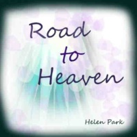 Helen Park Road to Heaven