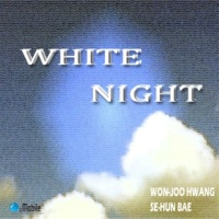 Won-Joo Hwang WHITE NIGHT