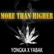 YABAK x YONGKA More than higher
