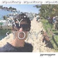 Ggomagyun My Story