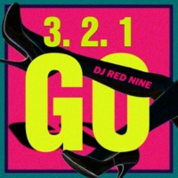 DJ RED NINE 3.2.1.GO