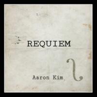 Aaron Kim Libera me