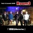 Room3 孤独なMemories