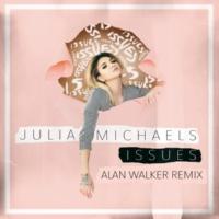 ジュリア・マイケルズ Issues [Alan Walker Remix]