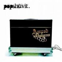 Pop Shuvit Amped & Dangerous