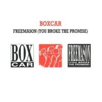 Boxcar Freemason (You Broke The Promise) [Single Mix]
