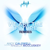 Andy Caldwell We Are The Future (feat. Angela McCluskey) [Bobby Vena Dub]