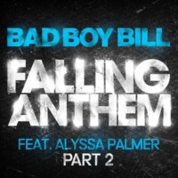 Bad Boy Bill Falling Anthem (feat. Alyssa Palmer) [Chase Clubby Dub Remix]