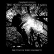Chadwick Stokes The Horse Comanche B Sides (The Story of Bobby and Maeve)