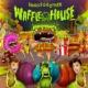 Snails & Botnek Waffle House