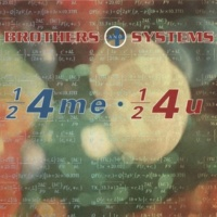 Brothers and Systems 1/2 4 Me, 1/2 4 You (Extended Mix)