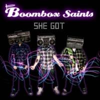 Boombox Saints She Got