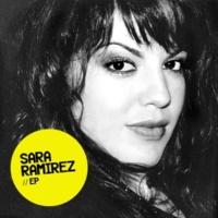 Sara Ramirez EP