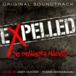 Andy Hunter & Robbie Bronnimann Expelled, No Intelligence Allowed (Original Soundtrack)