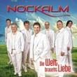 Nockalm Quintett/Umberto Tozzi Tu (Gefühl geht volles Risiko)