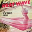 Rene Paulo Heat Wave