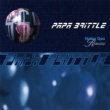 Papa Brittle Status Quo - Remixes