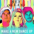 Hey Ocean! Make a New Dance Up