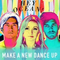 Hey Ocean! Make a New Dance Up (Radio Mix)
