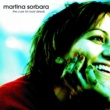 Martina Sorbara The Cure For Bad Deeds