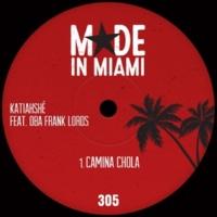 Katiahshé Camina Chola (feat. Oba Frank Lords) [Oba Drum Ritual Mix]