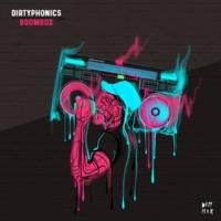Dirtyphonics Boombox