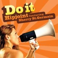Hipjoint Do It (feat. Sherry St. Germain)